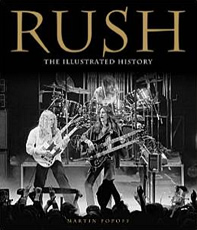 "book: ""Rush: The Illustrated History"""